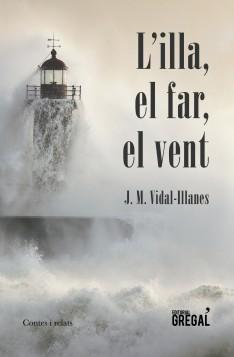 L'ILLA, EL FAR, EL VENT